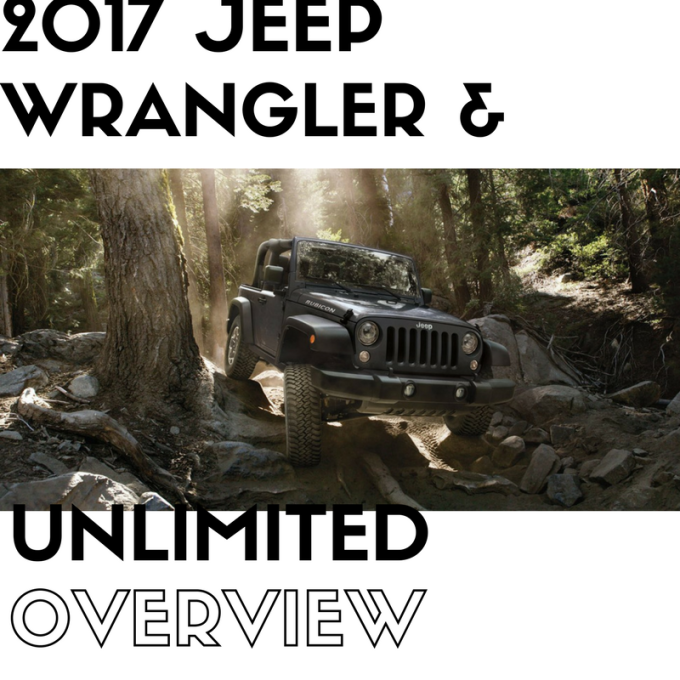 2017 Jeep Wrangler + Wrangler Unlimited Overview: Part 2