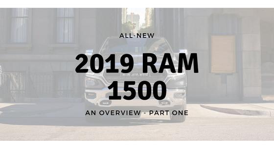 All-New 2019 Ram 1500 Trucks! [PartOne]